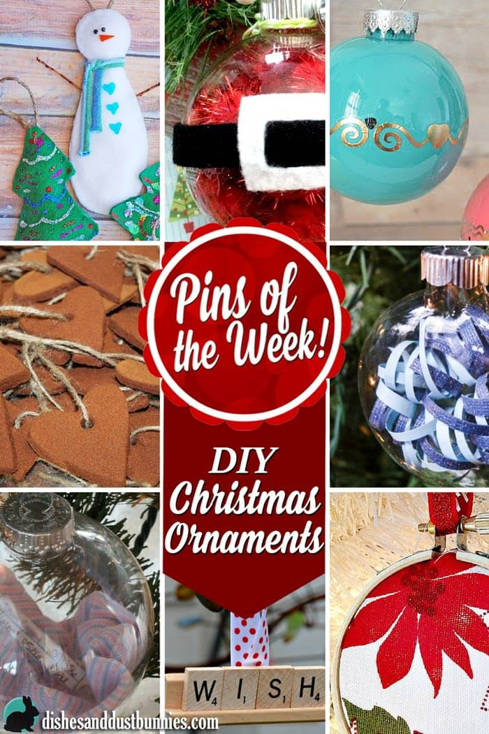 DIY Christmas Ornaments - Pins of the Week! from dishesanddustbunnies.com