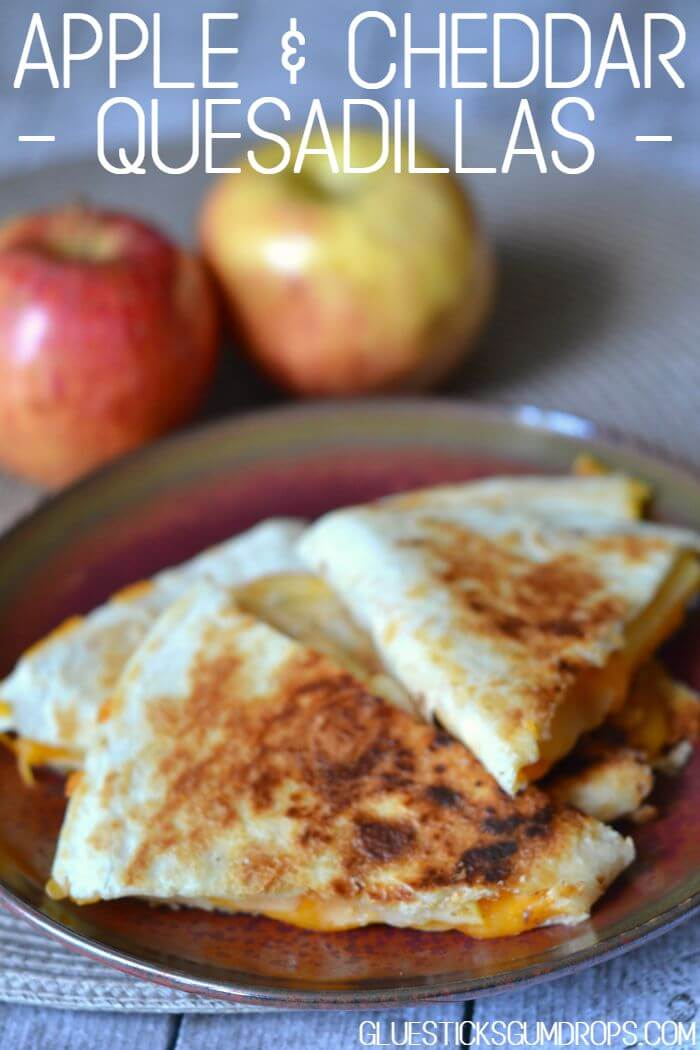Apple and Cheddar Quesadillas from Glue Sticks and Gum Drops