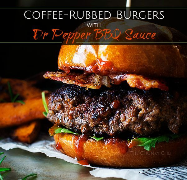 Coffee Rubbed Burgers with Dr Pepper BBQ Sauce from The Chunky Chef