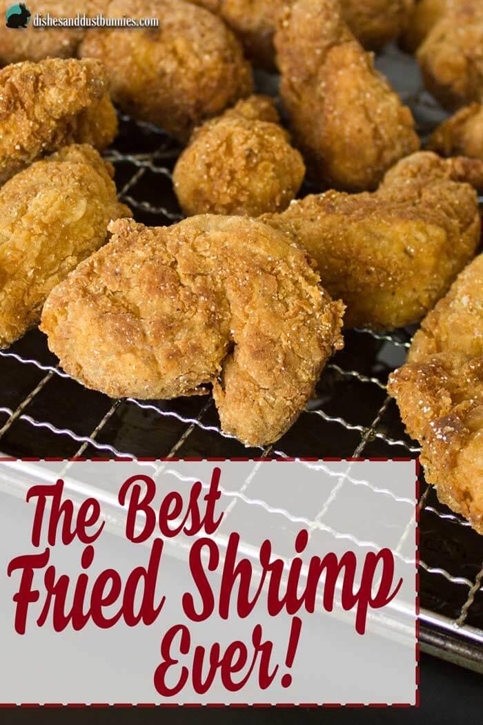The Best Fried Shrimp Ever! from dishesanddustbunnies.com