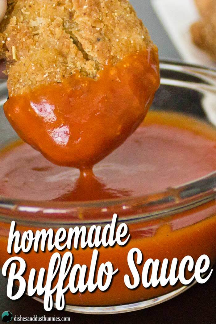 Homemade Buffalo Sauce from dishesanddustbunnies.com