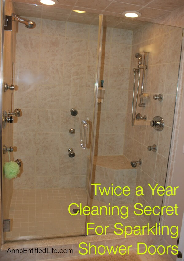 Twice a Year Cleaning Secret For Sparkling Shower Doors from Ann's Entitled Life