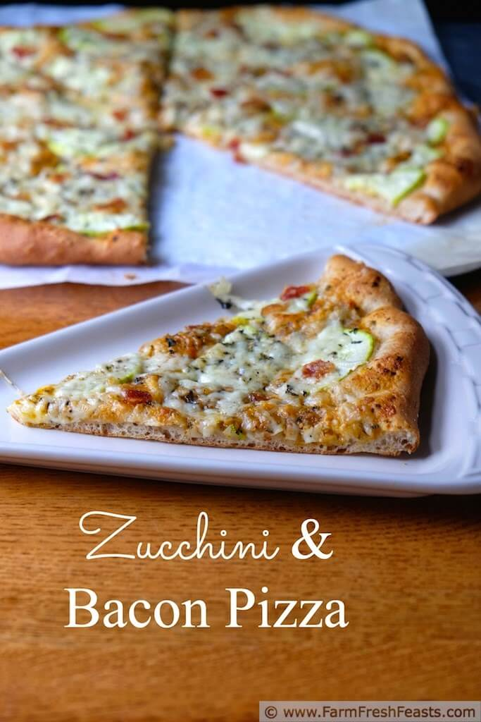 Zucchini Bacon Pizza from Farm Fresh Feasts