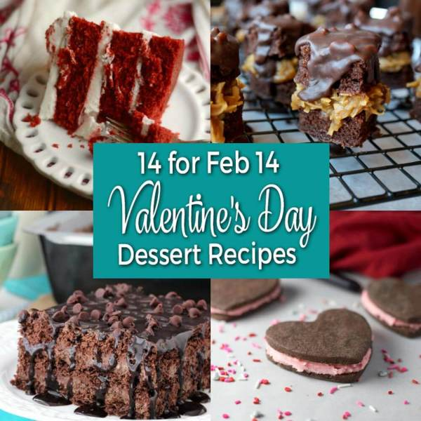 14 for Feb 14 – Valentine's Day Dessert Recipes