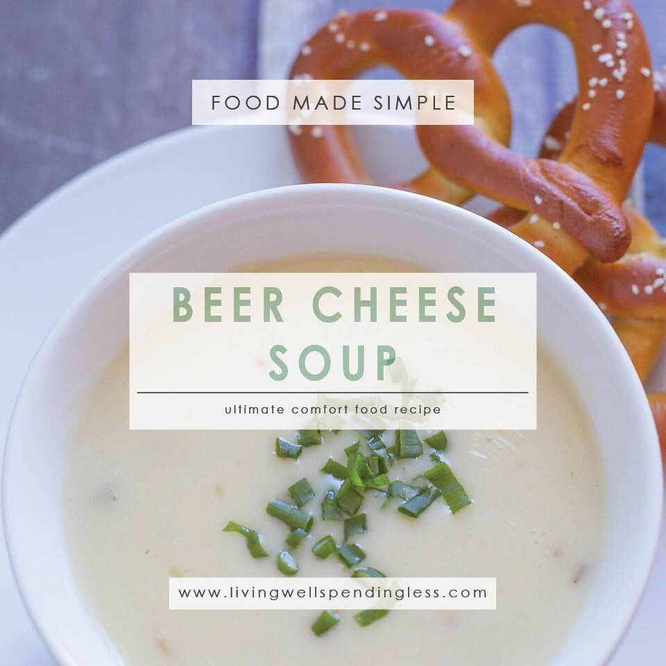 Beer Cheese Soup from Living Well Spending Less