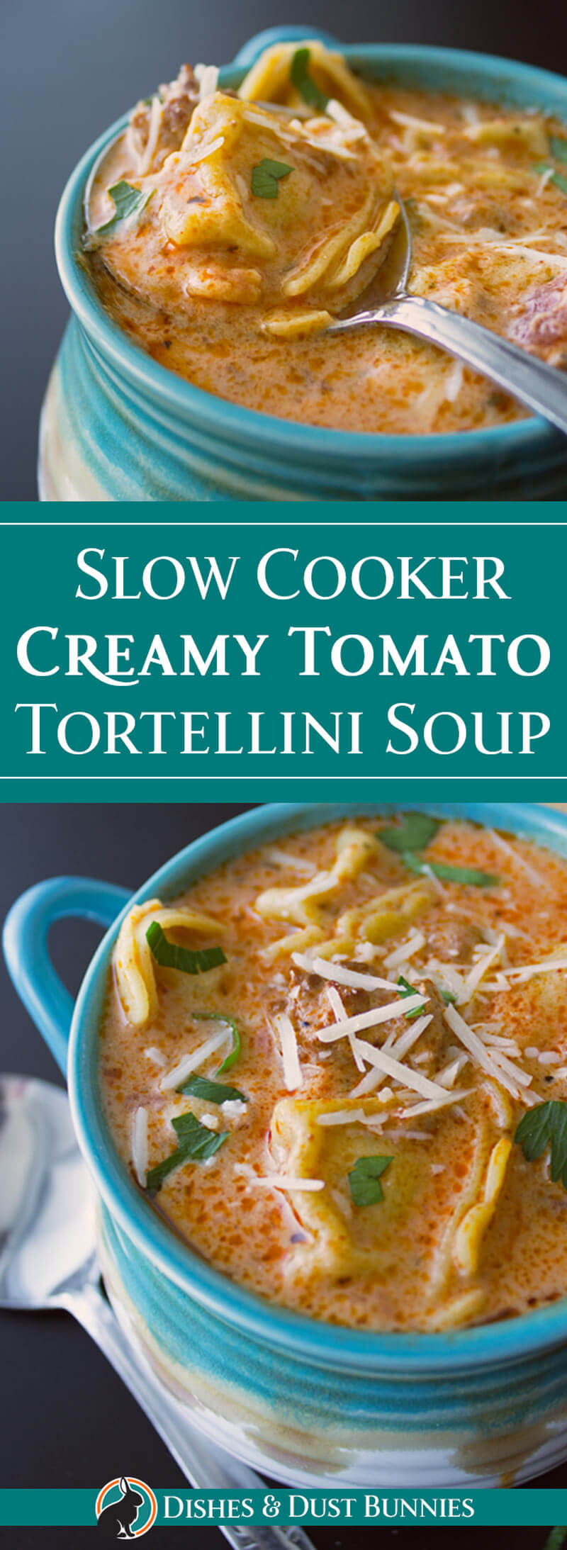 Slow Cooker Creamy Tomato Tortellini Soup from dishesanddustbunnies.com