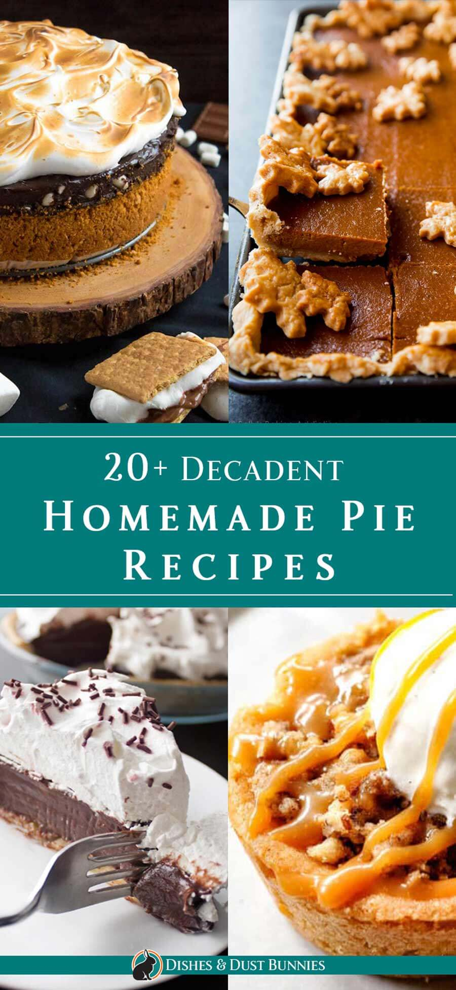 20+ Decadent Homemade Pie Recipes via @mvdustbunnies