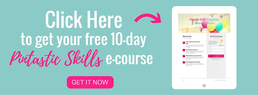 Pintastic Skills - a free Pinterest e-course for bloggers and creative entrepreneurs