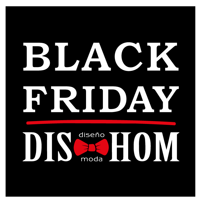 BLACK FRIDAY 2019 DISHOM SORIA