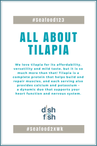 #Seafood123 All About Tilapia