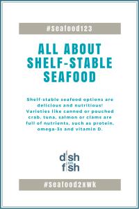 #Seafood123 Shelf-Stable Seafood