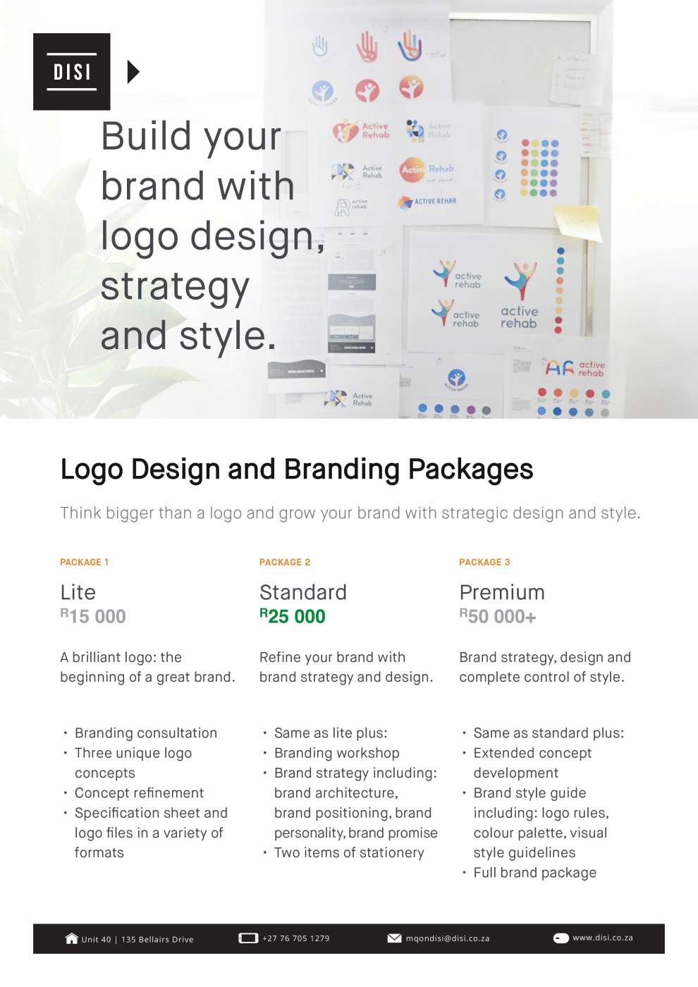 These are DISI Media's brand design rates. Pick one that suits your needs and get in touch...
