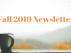 A white mug in a window and blurry fall leaves. Text reads Fall 2019 Newsletter