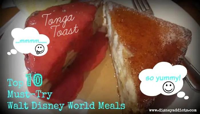 Top 10 Must-Try Walt Disney World Meals