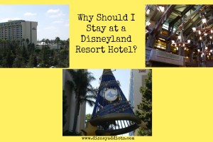 Why Should I Stay at a Disneyland Resort Hotel? 14