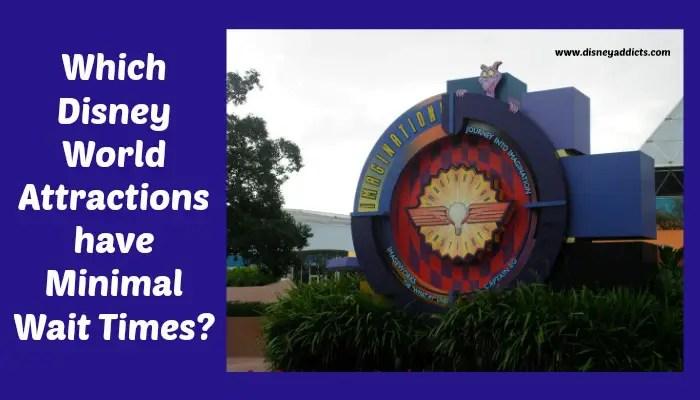 Which Walt Disney World Attractions Have Minimal Wait Times?