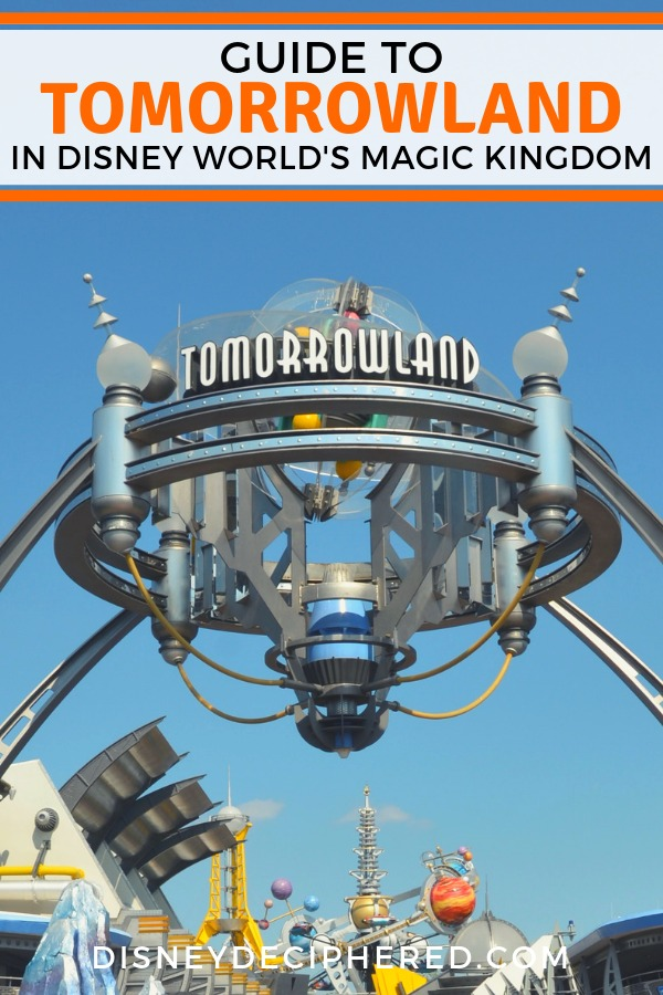 What is there to do in Tomorrowland in Disney World's Magic Kingdom? An in-depth look at the rides and attractions from Space Mountain to Astro Orbiter and beyond. Plus, where to eat and tips for your family's time in Tomorrowland. #disney #disneyworld #tomorrowland #magickingdom #disneydeciphered