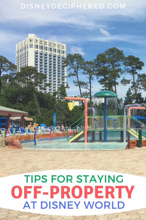 Staying off-property at Walt Disney World? Tips for how to make the most of your off-site hotel or condo stay. #disneyworld #disney #orlando