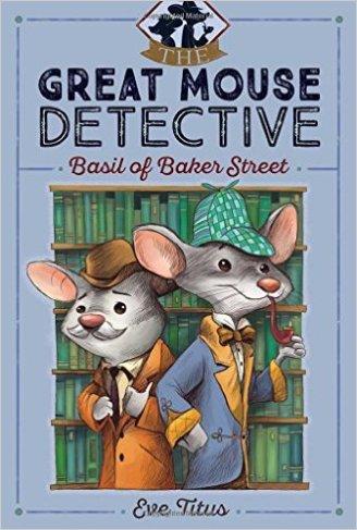 https://www.amazon.com/Basil-Baker-Street-Great-Detective/dp/1481464019/ref=sr_1_1?ie=UTF8&qid=1470290405&sr=8-1&keywords=basil+of+baker+street
