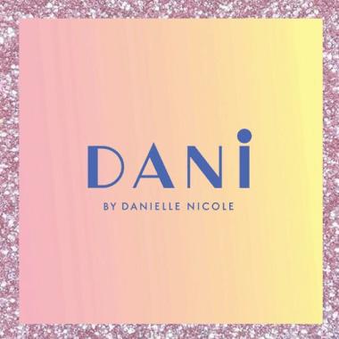 DANI By Danielle Nicole