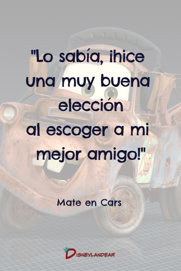 Frase de amistad de Disney de Matte en Cars