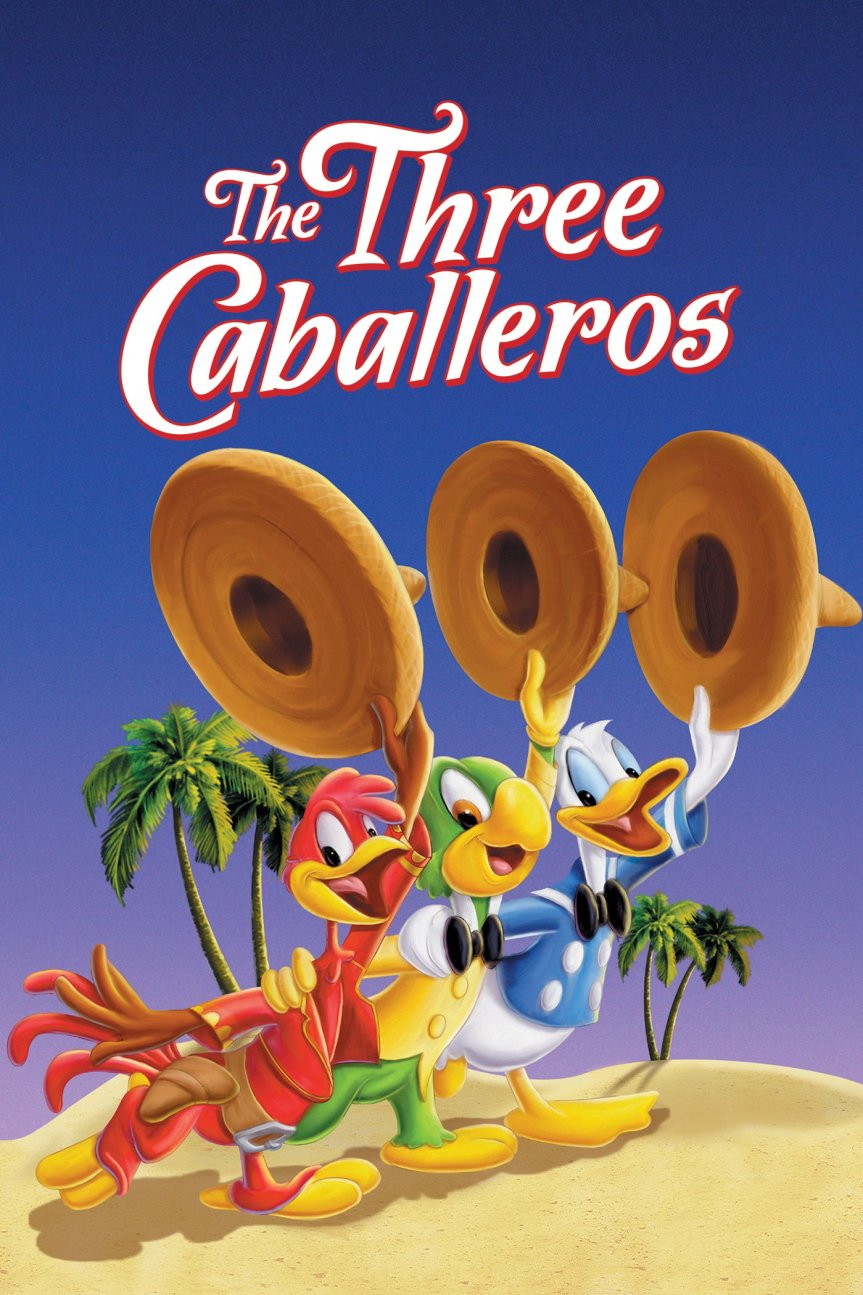 "Poster for the movie ""The Three Caballeros"""