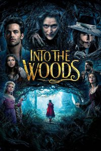 "Poster for the movie ""Into the Woods"""