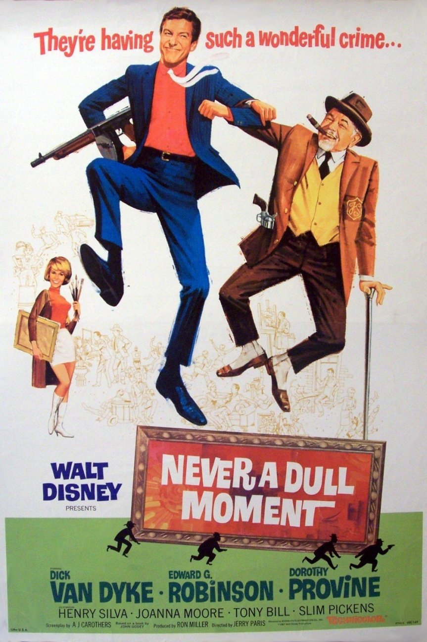 "Poster for the movie ""Never a Dull Moment"""