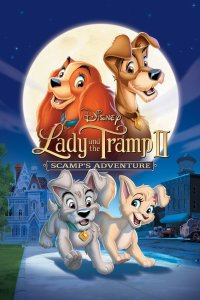 "Poster for the movie ""Lady and the Tramp II: Scamp's Adventure"""
