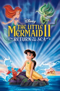 "Poster for the movie ""The Little Mermaid II: Return to the Sea"""