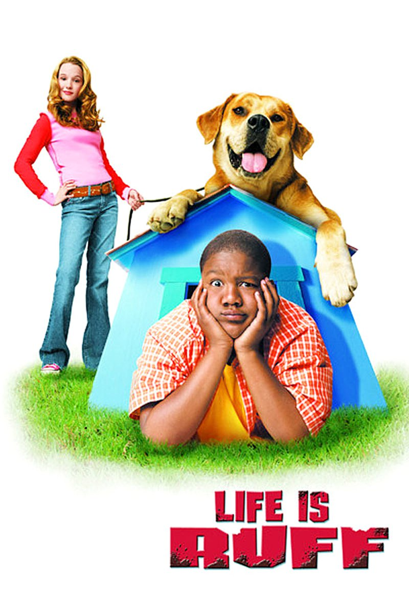 "Poster for the movie ""Life Is Ruff"""