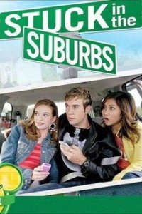 "Poster for the movie ""Stuck in the Suburbs"""