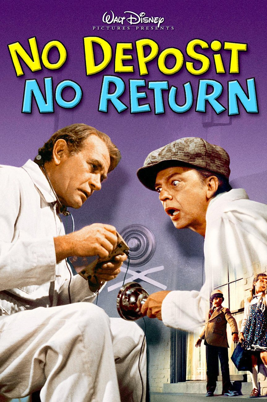 """Poster for the movie """"No Deposit, No Return"""""""