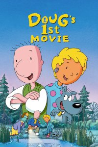 "Poster for the movie ""Doug's 1st Movie"""