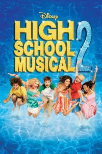 "Poster for the movie ""High School Musical 2"""