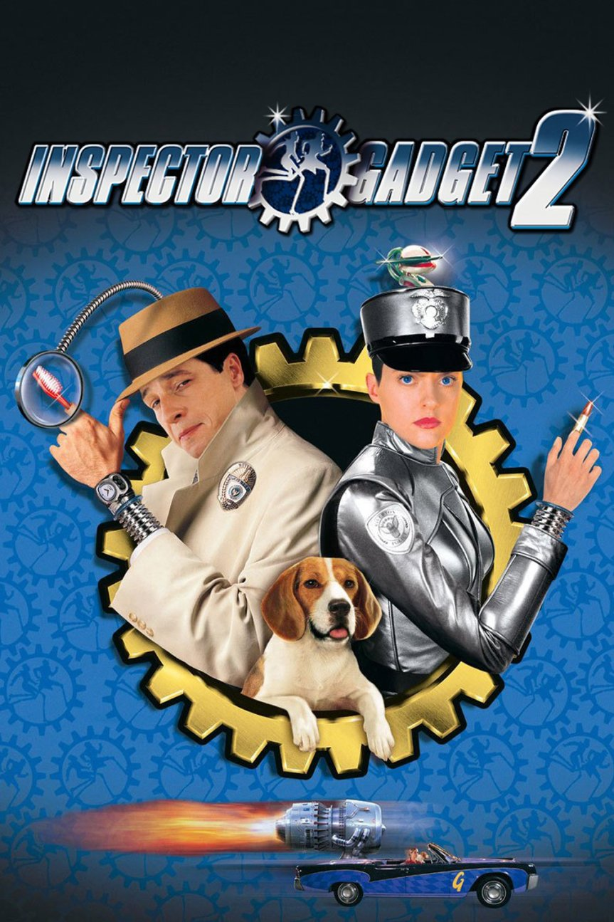 "Poster for the movie ""Inspector Gadget 2"""