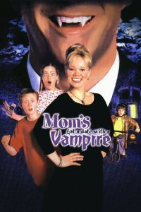 "Poster for the movie ""Mom's Got a Date With a Vampire"""