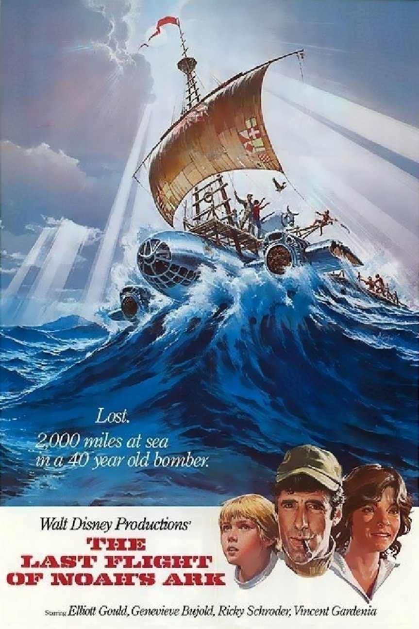 """Poster for the movie """"The Last Flight of Noah's Ark"""""""