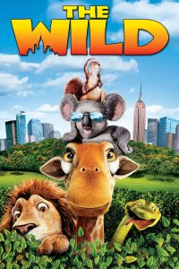 "Poster for the movie ""The Wild"""