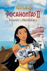 "Poster for the movie ""Pocahontas II: Journey to a New World"""