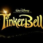 "List of Movies in Disney's ""Tinker Bell"" Film Series"