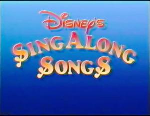 "Song List for ""Disney's Sing-Along Songs"" Volume: ""Zip-a-Dee-Doo-Dah"