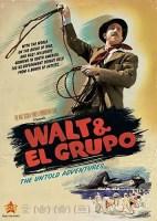 Walt & El-Grupo (2009 Movie)