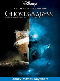Ghosts Of The Abyss (2003 Movie)