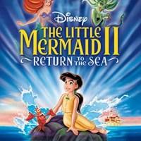 The Little Mermaid II: Return to the Sea (2000 Movie)