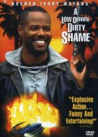 A Low Down Dirty Shame (Hollywood Pictures Movie)
