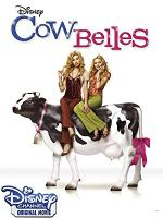 Cow Belles (Disney Channel Original Movie)