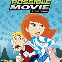 Kim Possible Movie: So the Drama (Disney Channel Original Movie)