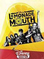 Lemonade Mouth (Disney Channel Original Movie)