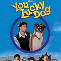 You Lucky Dog (Disney Channel Original Movie)